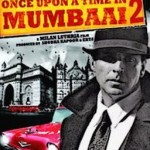 Once-Upon-A-Time-In-Mumbaai-2