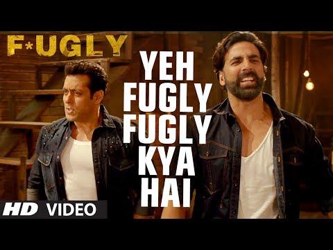 Fugly Title Song Akshay Kumar Salman Khan