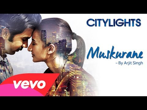 Citylights Muskurane Arijit Singh
